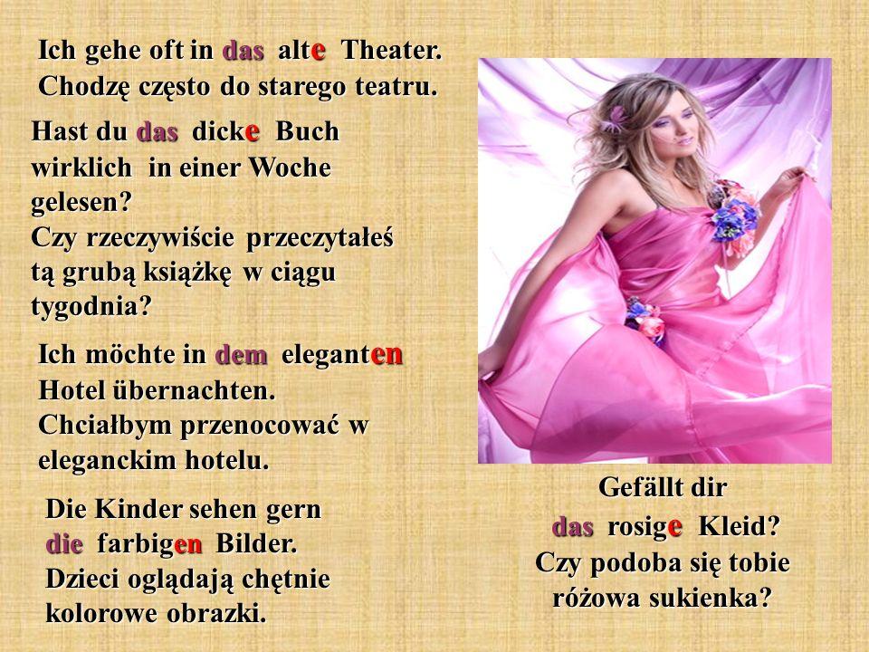 Gefällt dir das rosige Kleid Czy podoba się tobie różowa sukienka
