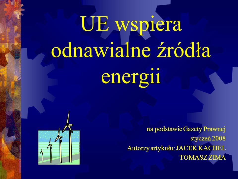 UE wspiera odnawialne źródła energii