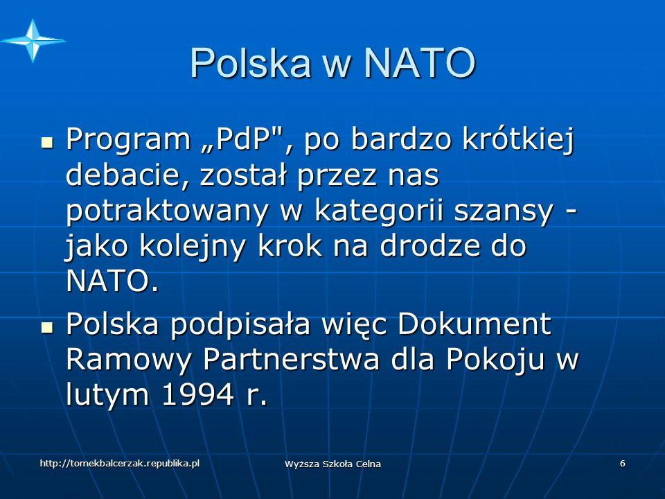 """Polska w NATO Program """"PdP , po bardzo krótkiej debacie, został przez nas potraktowany w kategorii szansy - jako kolejny krok na drodze do NATO."""