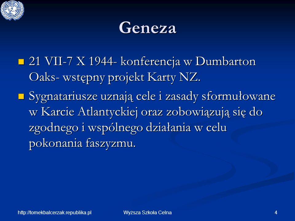 Geneza 21 VII-7 X 1944- konferencja w Dumbarton Oaks- wstępny projekt Karty NZ.