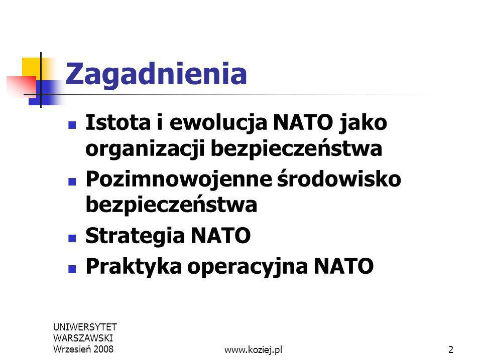 Zagadnienia Istota i ewolucja NATO jako organizacji bezpieczeństwa
