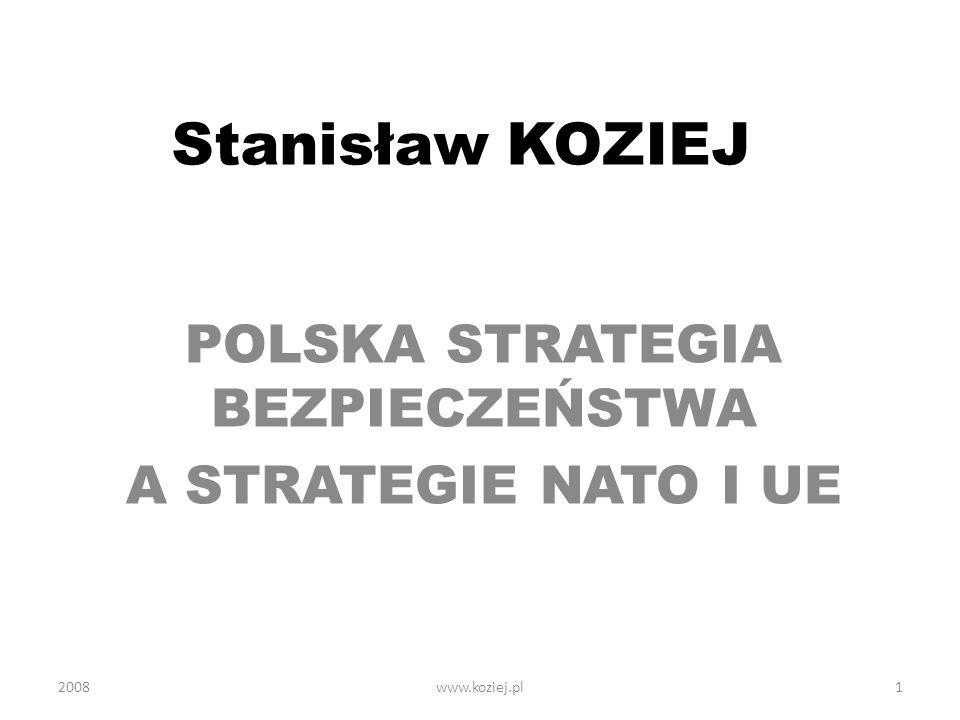 POLSKA STRATEGIA BEZPIECZEŃSTWA A STRATEGIE NATO I UE