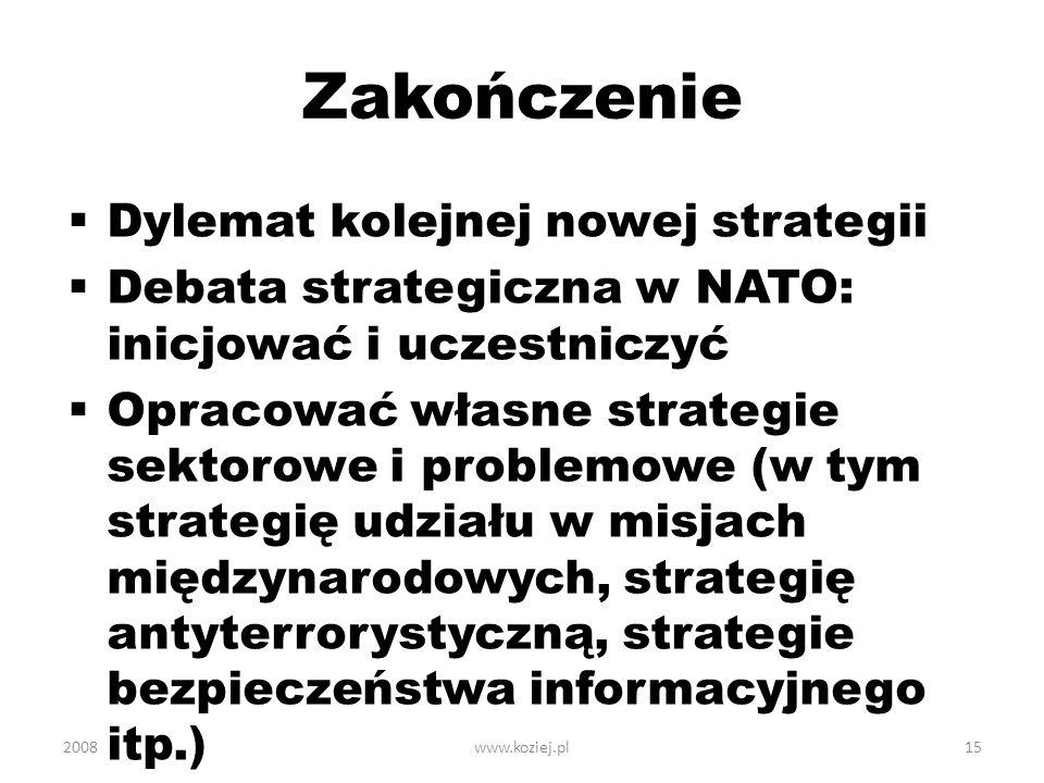 Zakończenie Dylemat kolejnej nowej strategii
