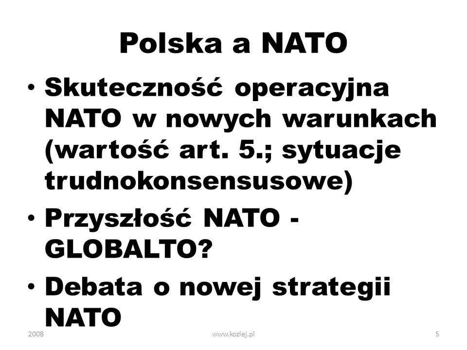 Polska a NATO Skuteczność operacyjna NATO w nowych warunkach (wartość art. 5.; sytuacje trudnokonsensusowe)