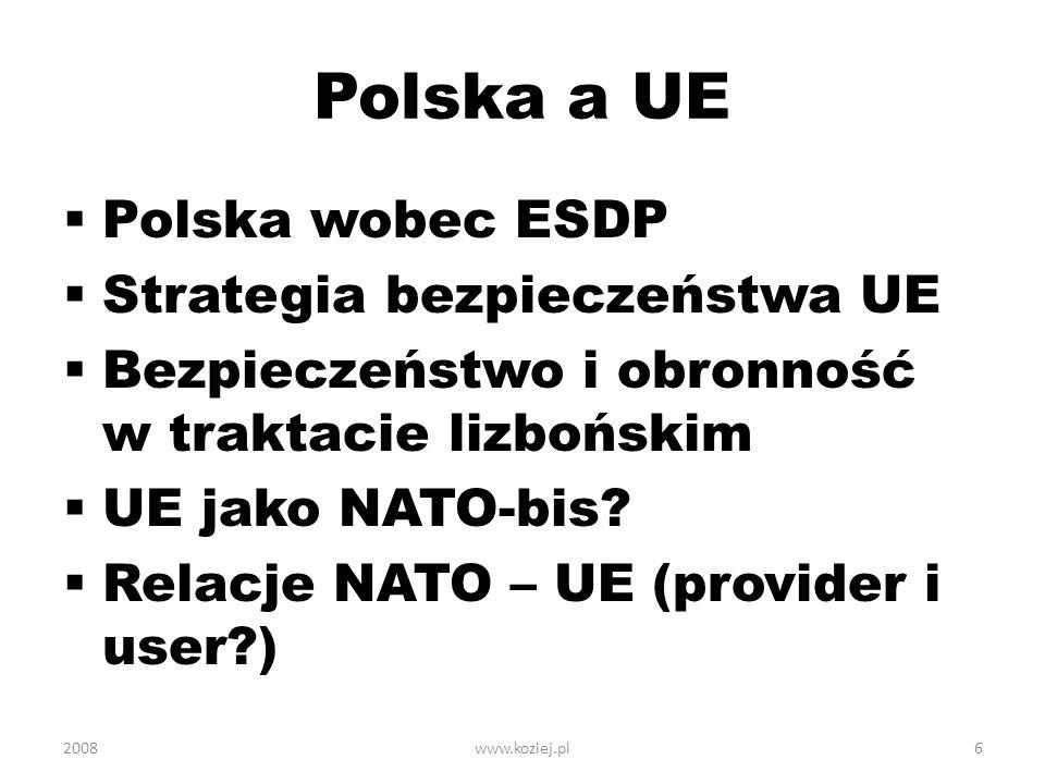 Polska a UE Polska wobec ESDP Strategia bezpieczeństwa UE
