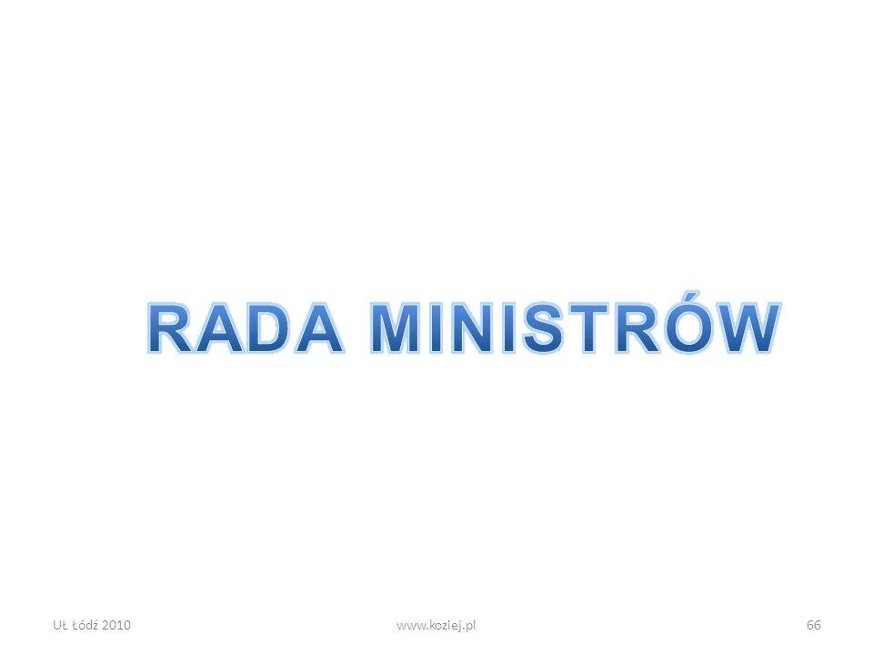 RADA MINISTRÓW UŁ Łódź 2010 www.koziej.pl
