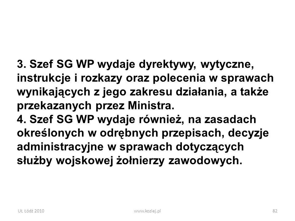 3. Szef SG WP wydaje dyrektywy, wytyczne,
