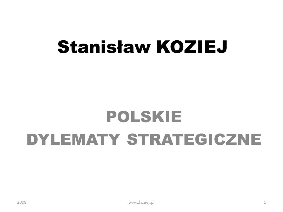 POLSKIE DYLEMATY STRATEGICZNE