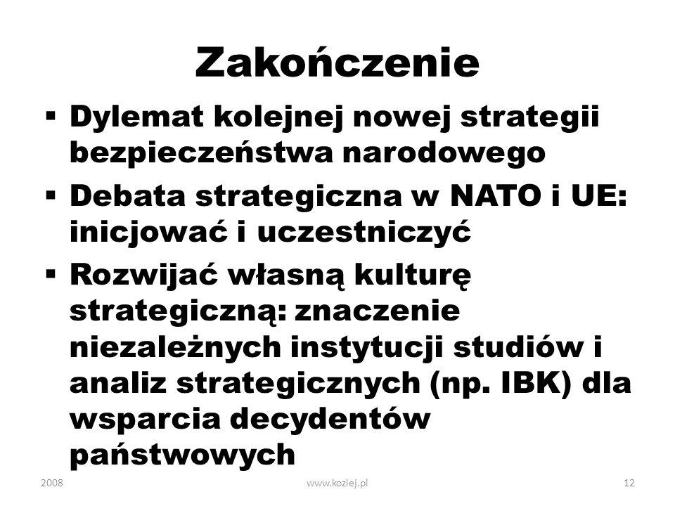 Zakończenie Dylemat kolejnej nowej strategii bezpieczeństwa narodowego