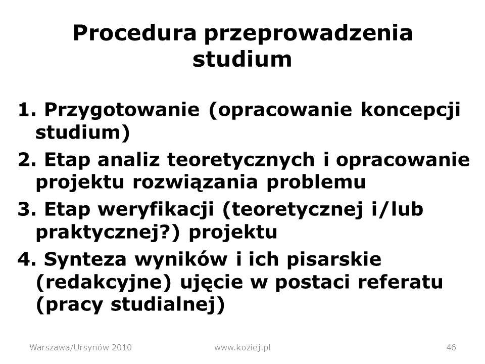 Procedura przeprowadzenia studium