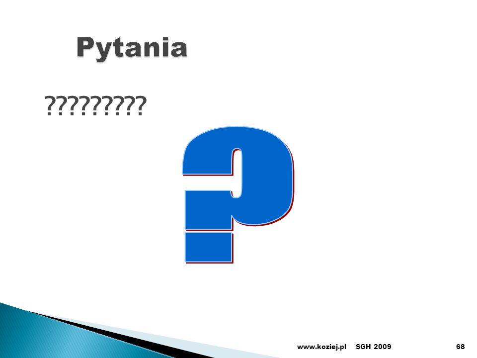 Pytania www.koziej.pl SGH 2009