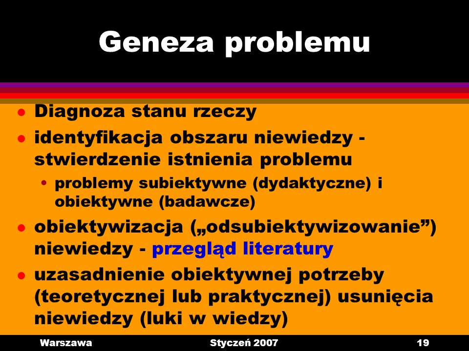 Geneza problemu Diagnoza stanu rzeczy