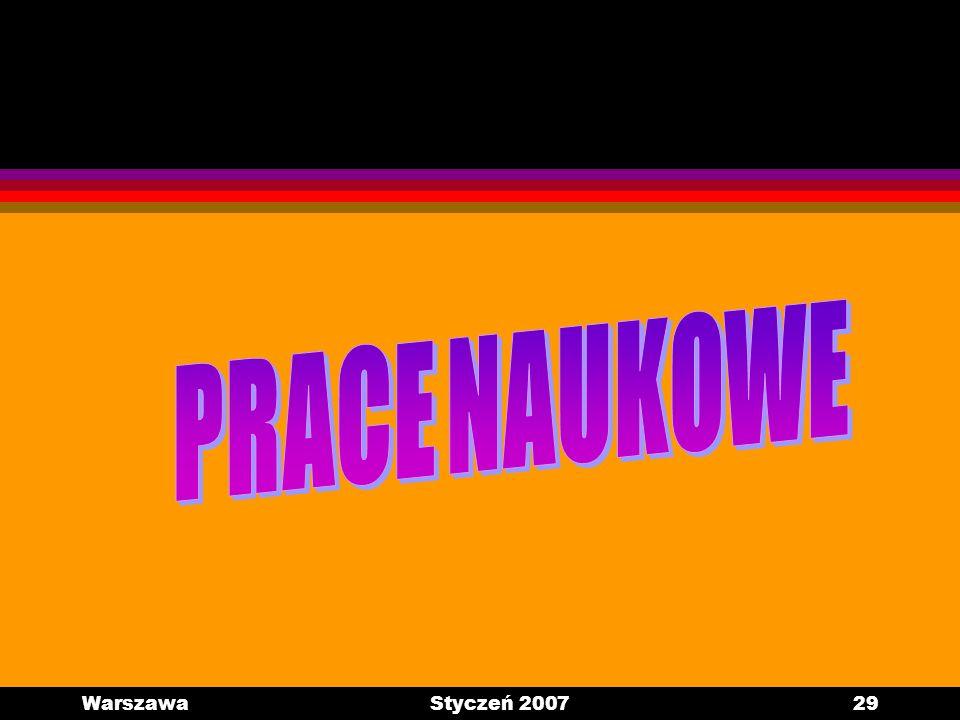 PRACE NAUKOWE Warszawa Styczeń 2007