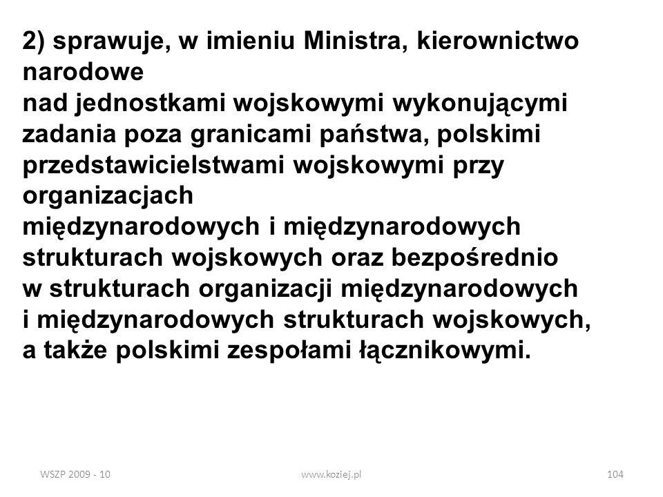 2) sprawuje, w imieniu Ministra, kierownictwo narodowe