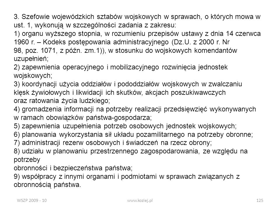 ust. 1, wykonują w szczególności zadania z zakresu:
