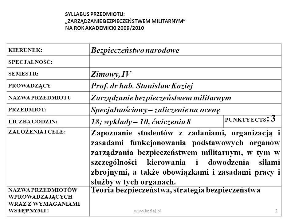 Bezpieczeństwo narodowe Zimowy, IV Prof. dr hab. Stanisław Koziej