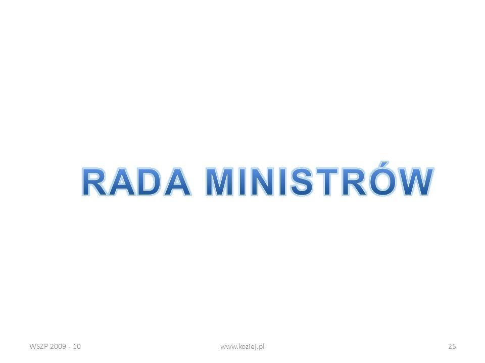 RADA MINISTRÓW WSZP 2009 - 10 www.koziej.pl