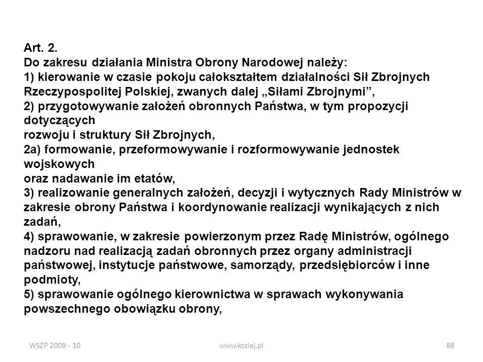 Do zakresu działania Ministra Obrony Narodowej należy: