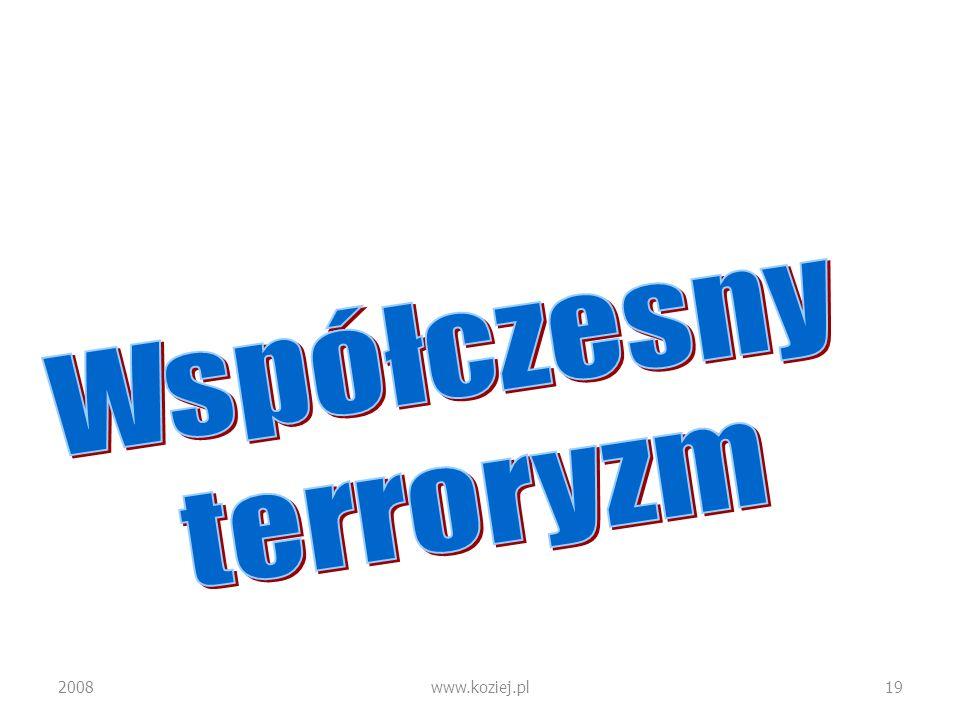 Współczesny terroryzm 2008 www.koziej.pl