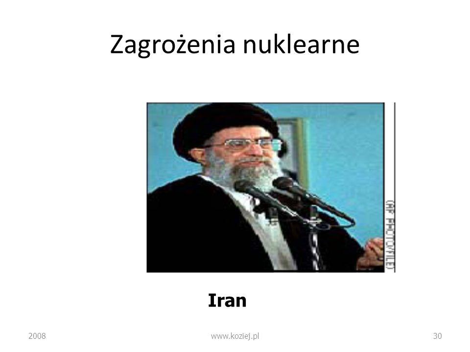 Zagrożenia nuklearne Iran 2008 www.koziej.pl