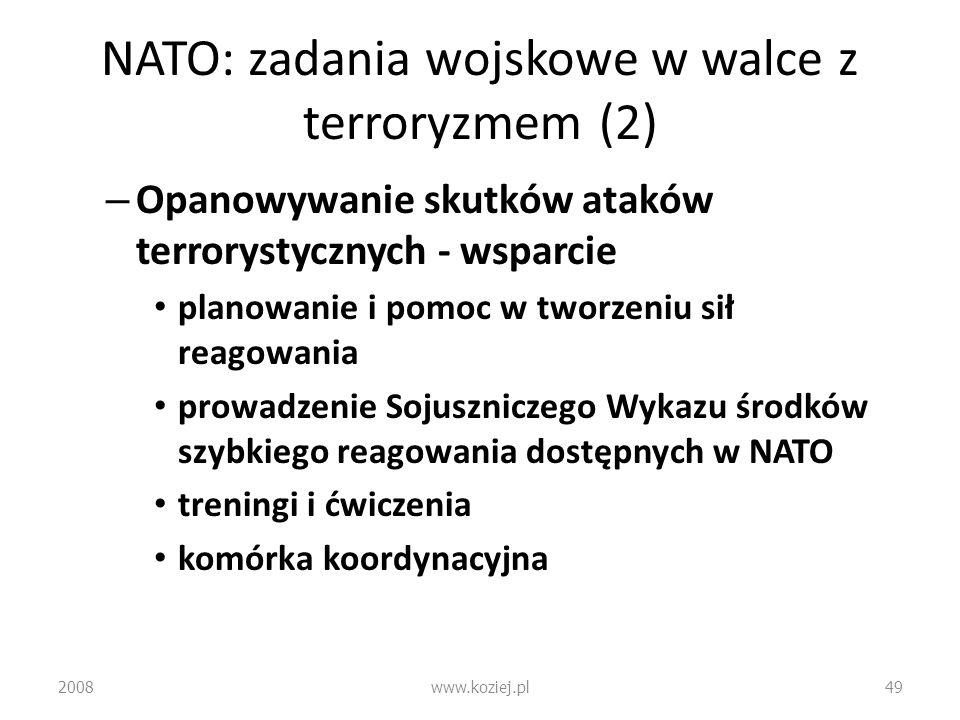 NATO: zadania wojskowe w walce z terroryzmem (2)