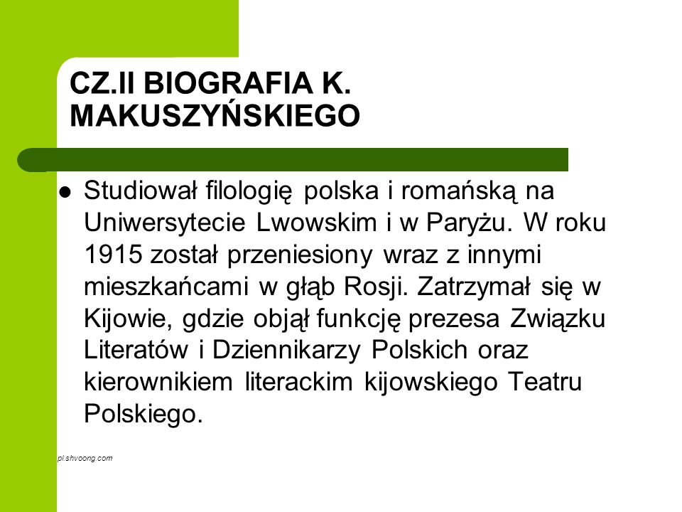 CZ.II BIOGRAFIA K. MAKUSZYŃSKIEGO