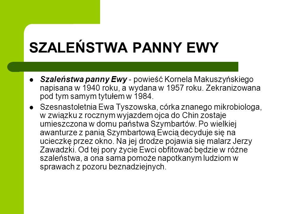 SZALEŃSTWA PANNY EWY