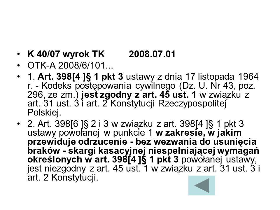 K 40/07 wyrok TK 2008.07.01 OTK-A 2008/6/101...
