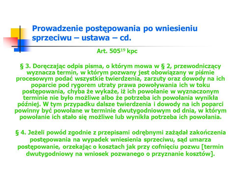 Prowadzenie postępowania po wniesieniu sprzeciwu – ustawa – cd.