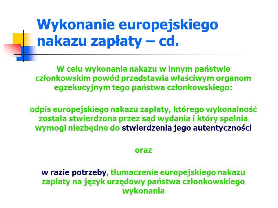 Wykonanie europejskiego nakazu zapłaty – cd.