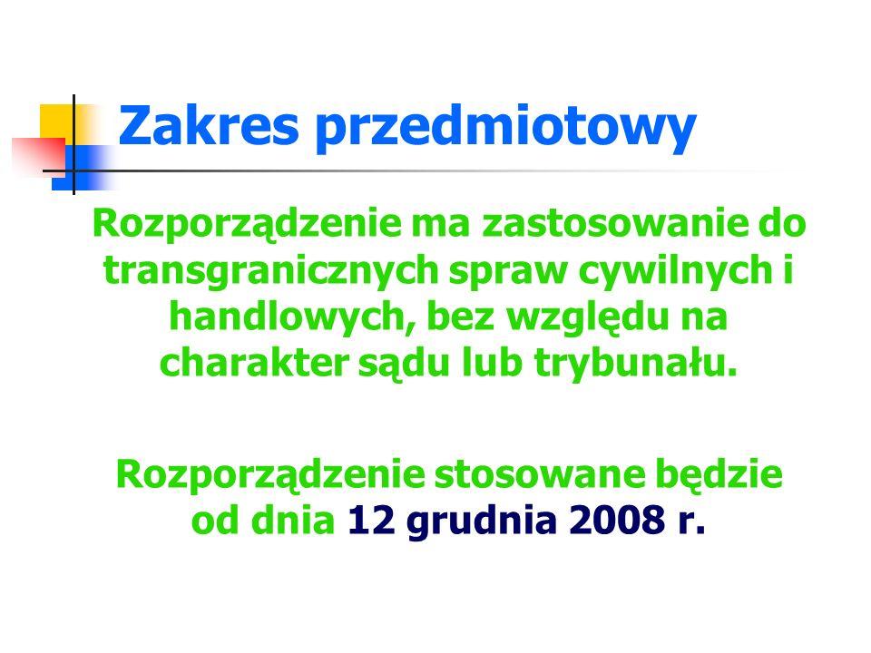 Rozporządzenie stosowane będzie od dnia 12 grudnia 2008 r.