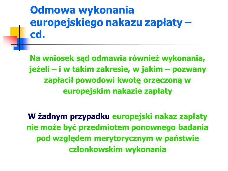 Odmowa wykonania europejskiego nakazu zapłaty – cd.