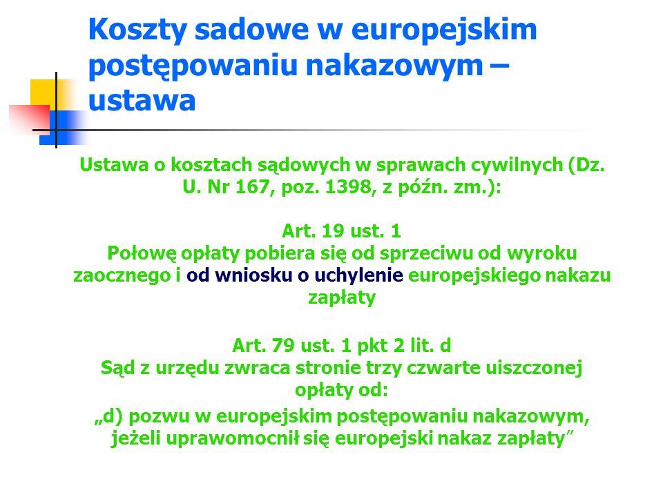 Koszty sadowe w europejskim postępowaniu nakazowym –ustawa