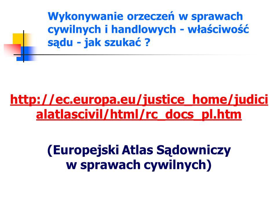 (Europejski Atlas Sądowniczy w sprawach cywilnych)