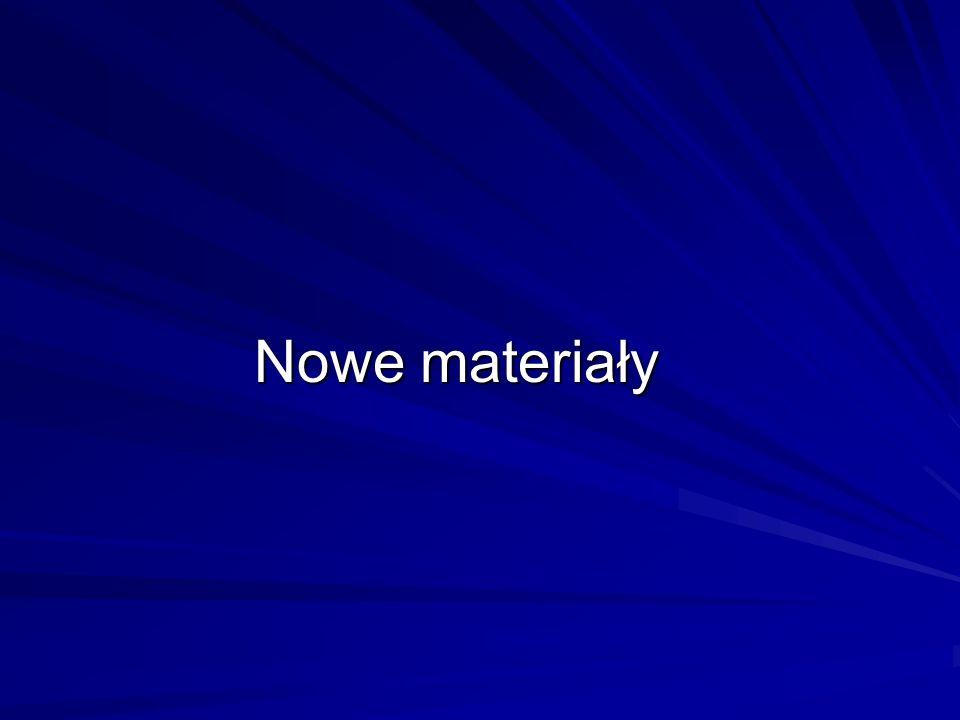 Nowe materiały