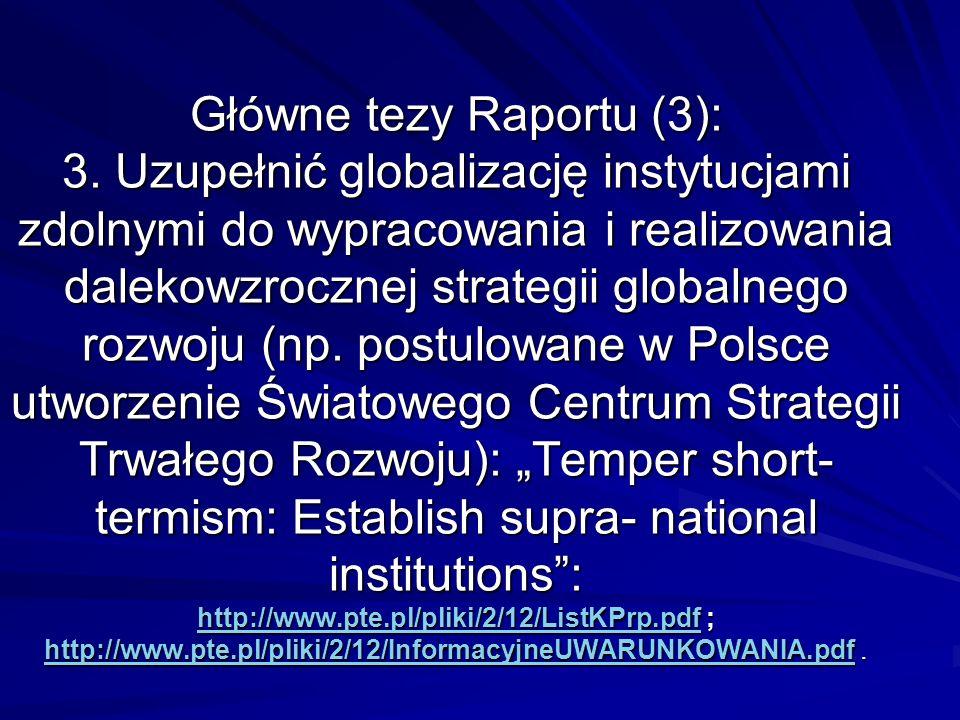 Główne tezy Raportu (3): 3