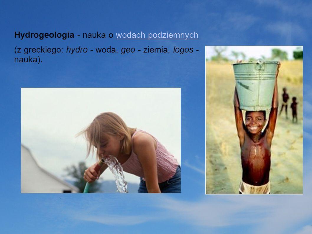 Hydrogeologia - nauka o wodach podziemnych