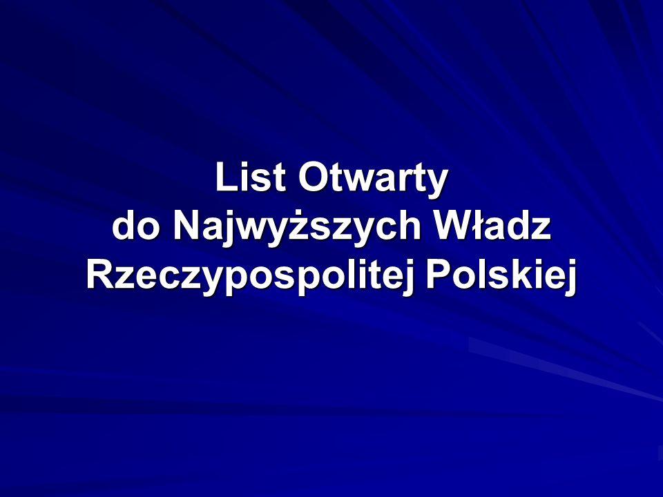 List Otwarty do Najwyższych Władz Rzeczypospolitej Polskiej