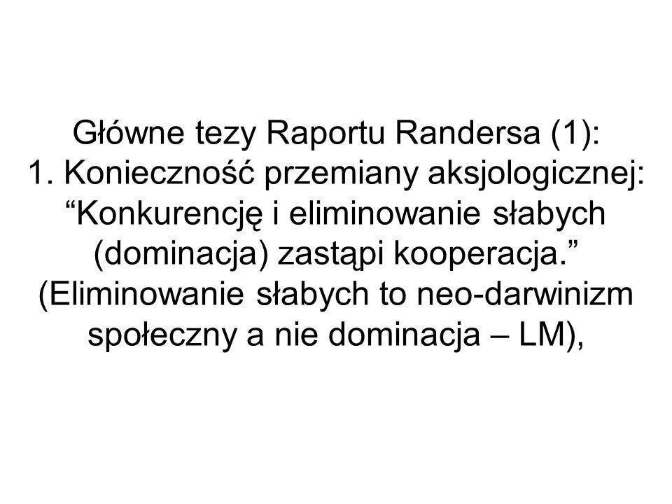 Główne tezy Raportu Randersa (1): 1