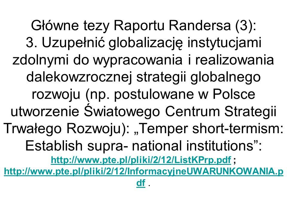 Główne tezy Raportu Randersa (3): 3