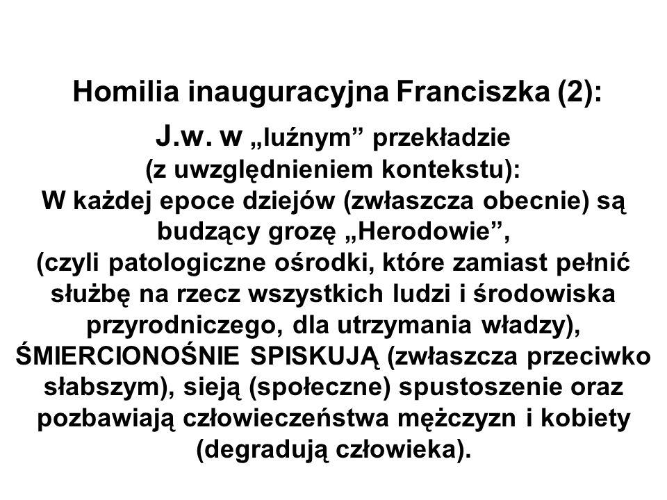 Homilia inauguracyjna Franciszka (2): J. w