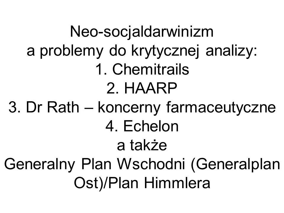 Neo-socjaldarwinizm a problemy do krytycznej analizy: 1. Chemitrails 2