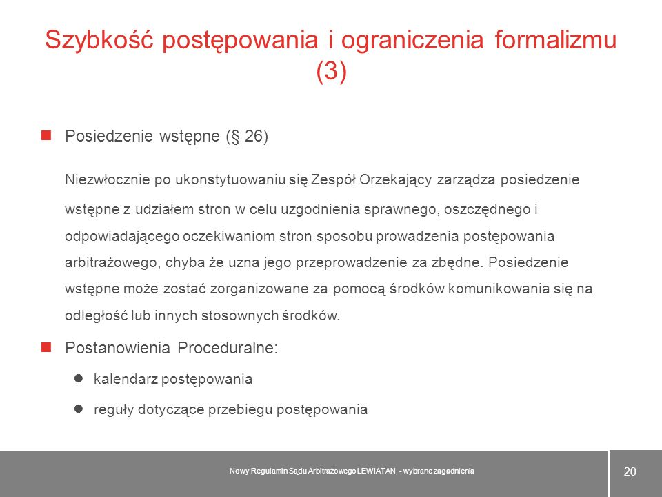 Szybkość postępowania i ograniczenia formalizmu (3)