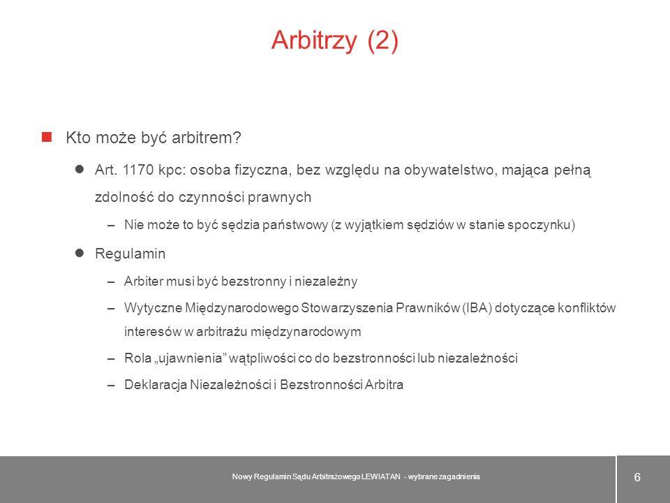 Arbitrzy (2) Kto może być arbitrem