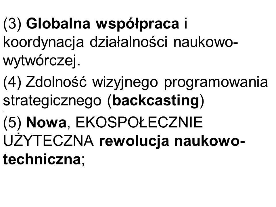 (3) Globalna współpraca i koordynacja działalności naukowo-wytwórczej