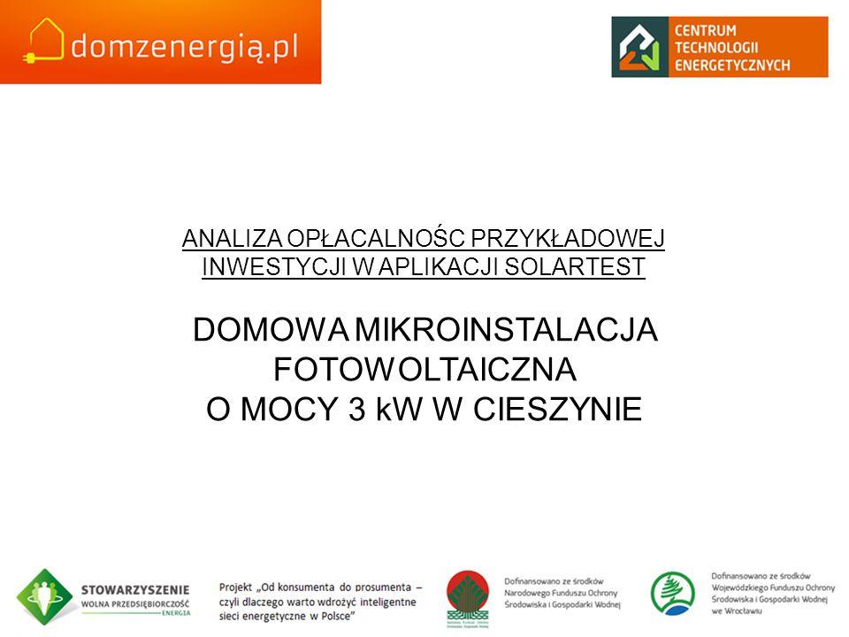 DOMOWA MIKROINSTALACJA FOTOWOLTAICZNA O MOCY 3 kW W CIESZYNIE