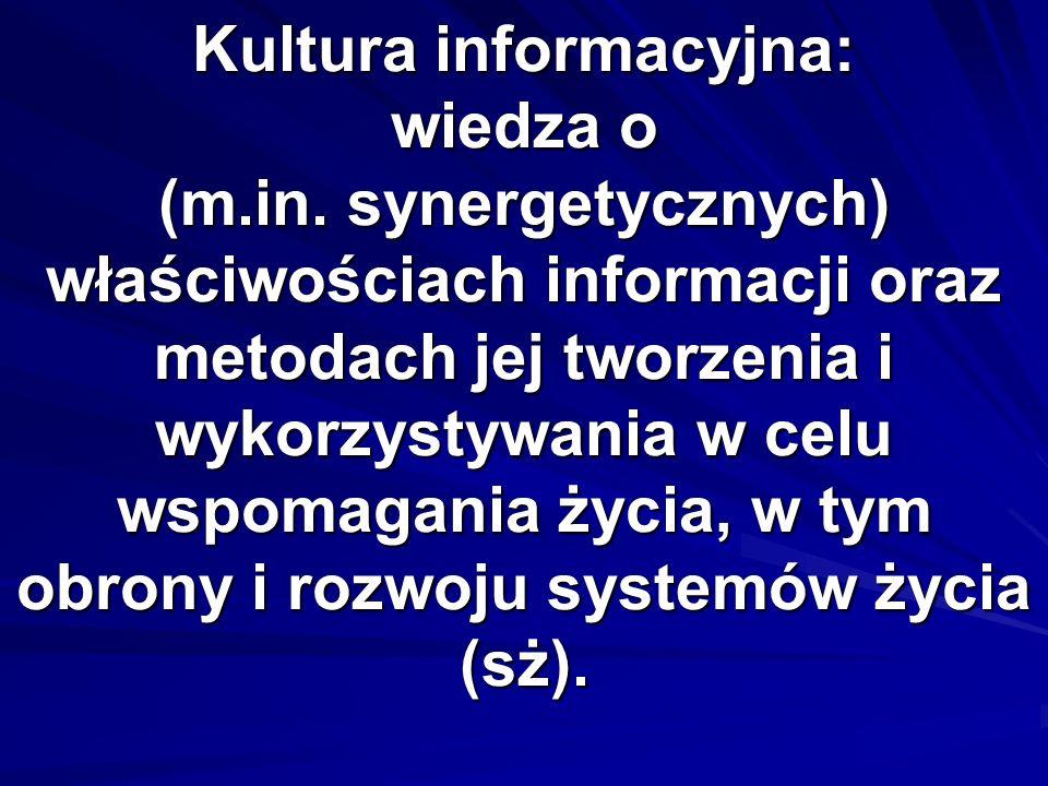 Kultura informacyjna: wiedza o (m. in