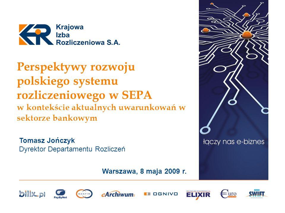 Perspektywy rozwoju polskiego systemu rozliczeniowego w SEPA w kontekście aktualnych uwarunkowań w sektorze bankowym