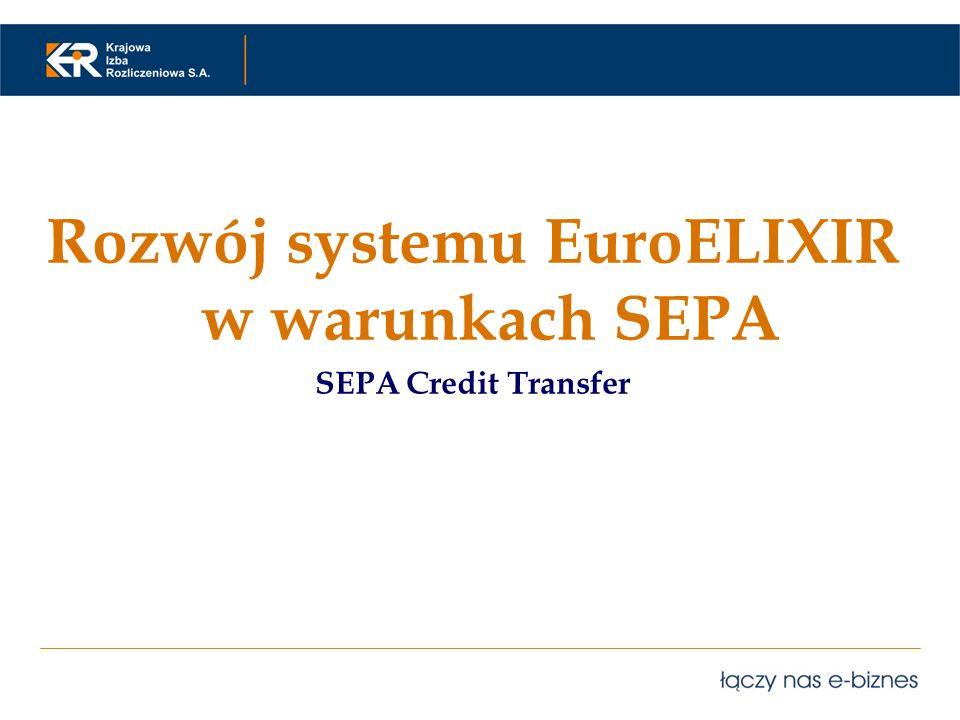 Rozwój systemu EuroELIXIR w warunkach SEPA