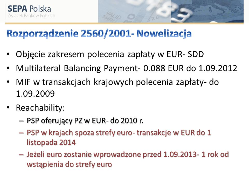 Rozporządzenie 2560/2001- Nowelizacja